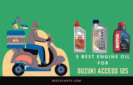 Best Engine Oil for Suzuki Access 125