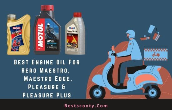 Best Engine Oil for Hero Maestro Maestro Edge Hero Pleasure Pleasure Plus