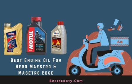 Best Engine Oil for Hero Maestro Maestro Edge