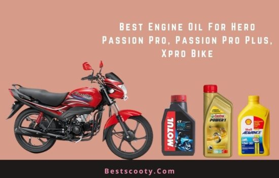 Best Engine Oil for Hero Passion Pro Bike