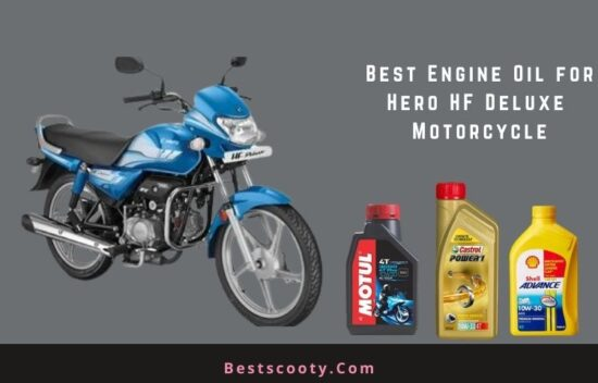 Best Engine Oil for Hero HF Deluxe