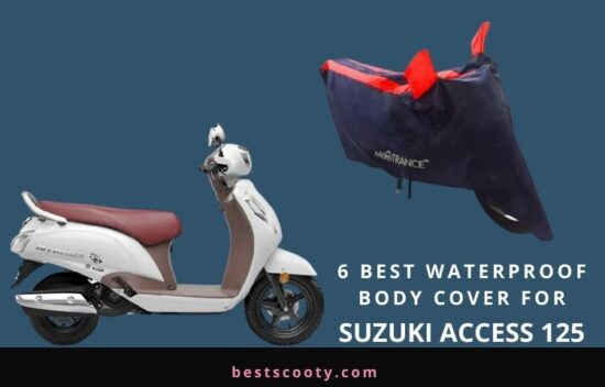 Best Waterproof Body Cover for Suzuki Access 125
